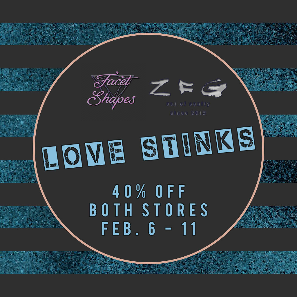 Love Stinks Sale @ zfg & Facet - TeleportHub.com Live!
