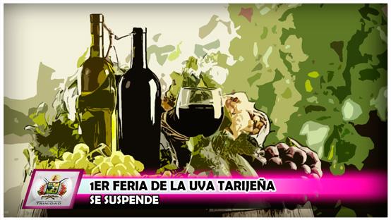 suspension-de-la-1er-feria-de-la-uva-tarijena-y-sus-derivados