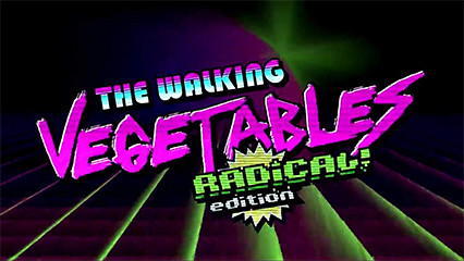 The Walking Vegetables Radical Edition 8211 Review