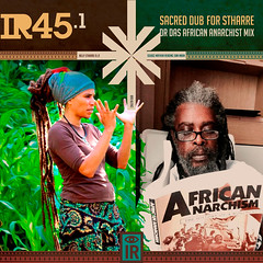 IR45.1 Sacred Dub For Stharre: Dr. Das African Anarchist Mix