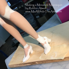 WIP:  Making a Miniature Vintage Style Mannequin by Robbin Atwell