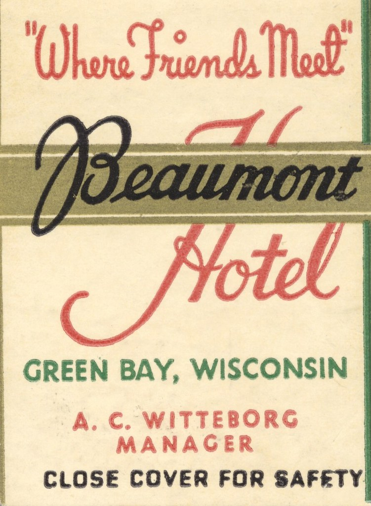Beaumont Hotel - Green Bay, Wisconsin