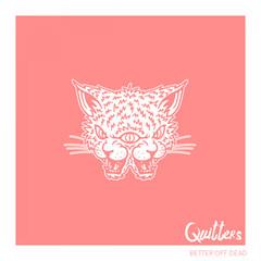'Better Off Dead', segundo single de adelanto del nuevo trabajo de QUITTERS