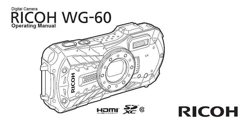 RICOH WG-60 Operating Manual & Start Guide