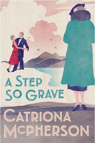 Catriona McPherson, A Step So Grave
