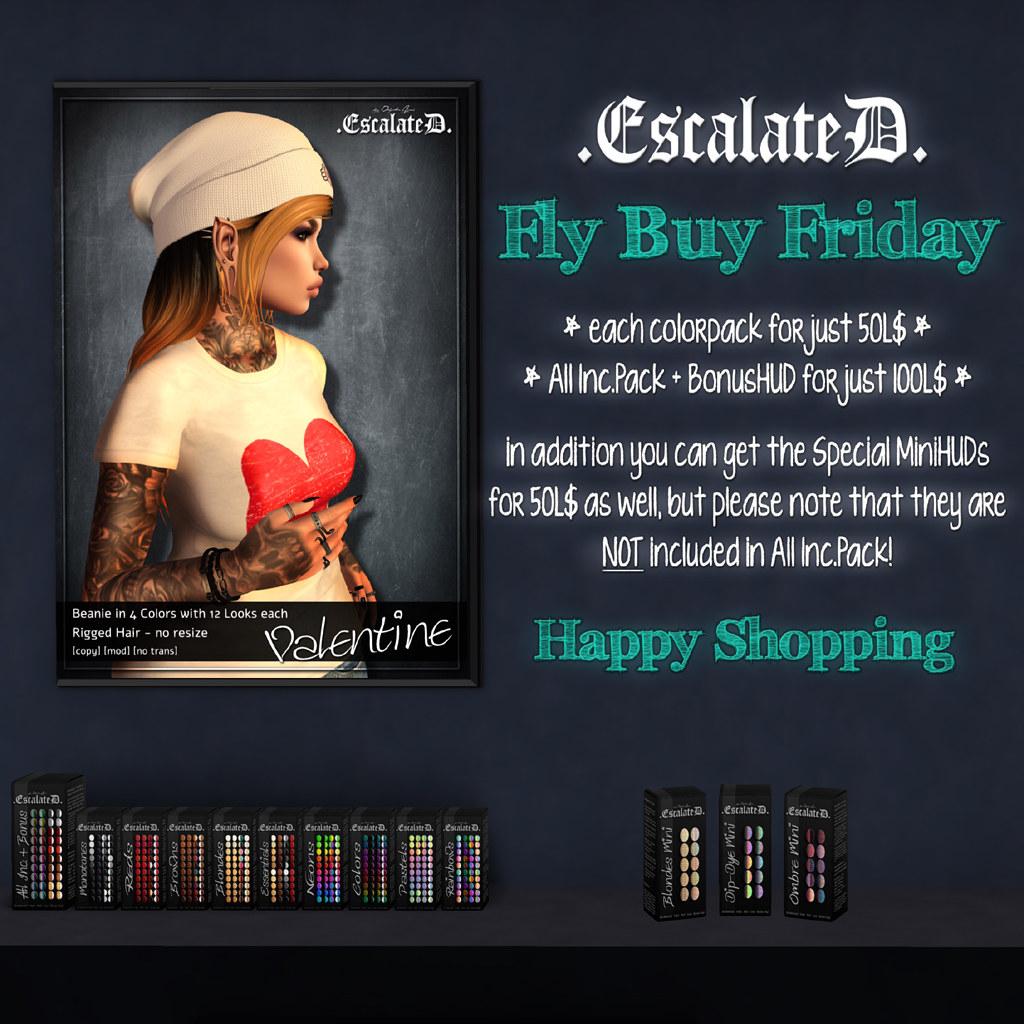 .EscalateD. | FlyBuyFriday | 8.Feb.19
