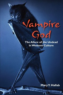 Vampire God : The Allure of the Undead in Western Culture - Mary Hallab