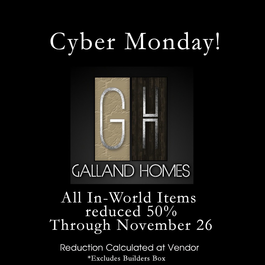 Galland Homes Cyber Monday Sale!
