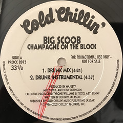 BIG SCOOB:CHAMPAGNE ON THE BLOCK(LABEL SIDE-A)
