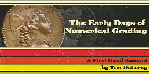Early Days of Numerical Coin Grading