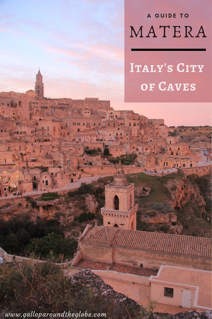 A Guide to Matera - Italy's City of Caves - Gallop Around The Globe