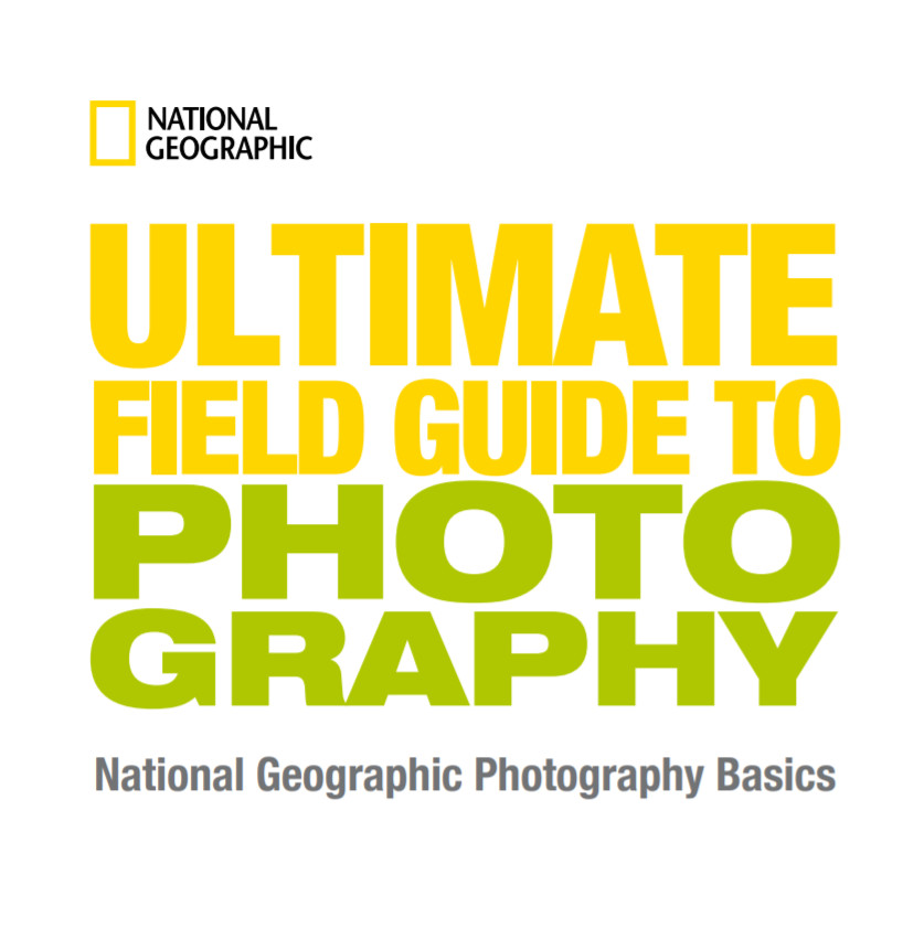 A complete photography guide from National Geographic