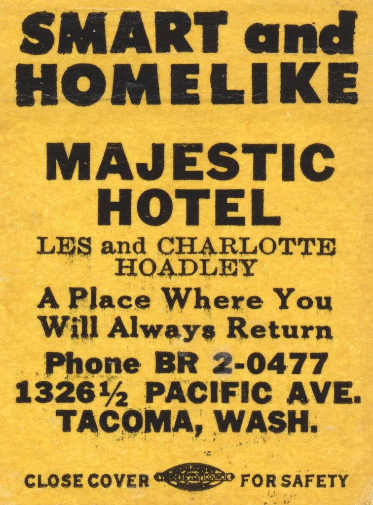 Majestic Hotel - Tacoma, Washington