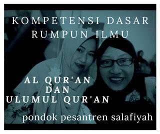 Kompetensi-dasar-Al-Qur'an-dan-Ulumul-Qur'an-Pesantren-Salafiyah