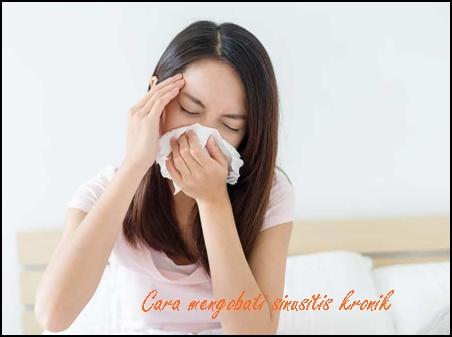 Cara Mengatasi Sinusitis Kronis Berkepanjangan
