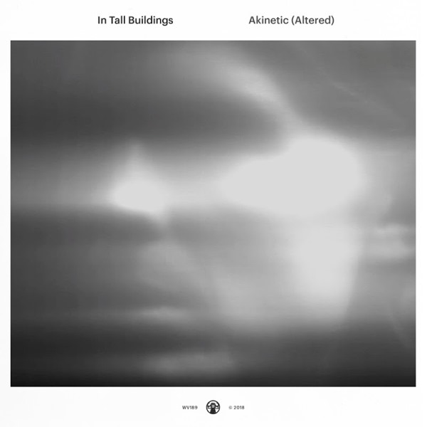 In Tall Buildings - Akinetic (Altered)