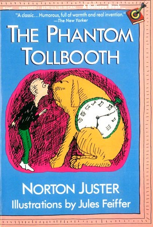 Norton Juster and Jules Feiffer, The Phantom Tollbooth