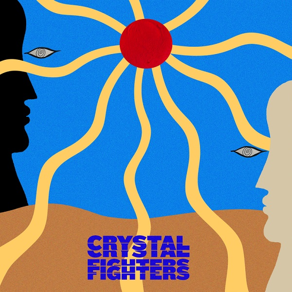 Crystal Fighters - Hypnotic Sun