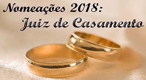 Nomeações 2018- Juiz de Casamento