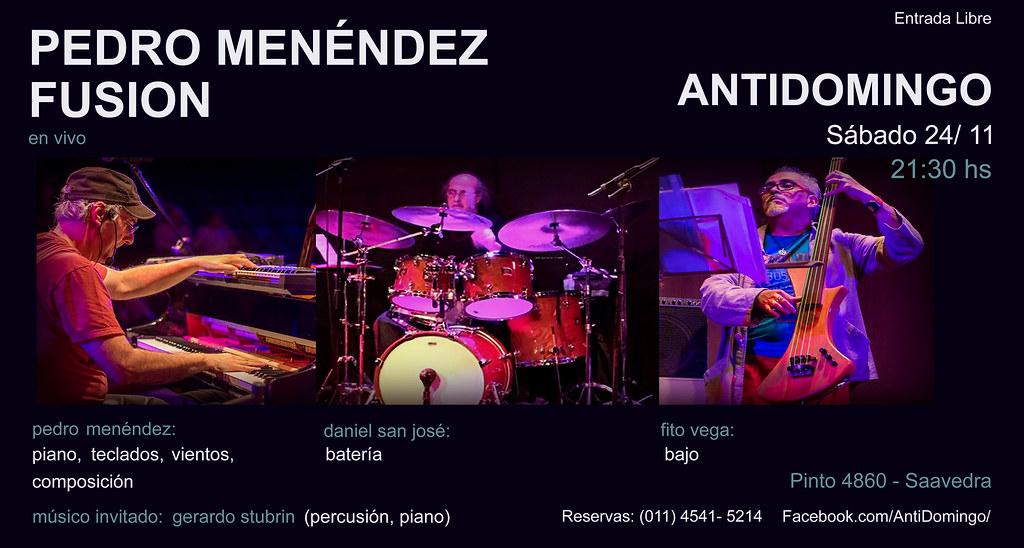 Pedro Menendez Fusion @ AntiDomingo Noviembre 2018