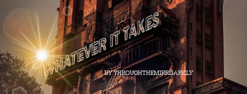 Whatever It Takes - Chapter 1 - ThroughtheMirrorDarkly