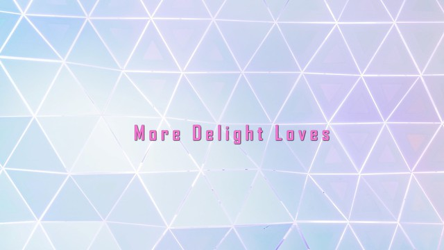 More Delight loves
