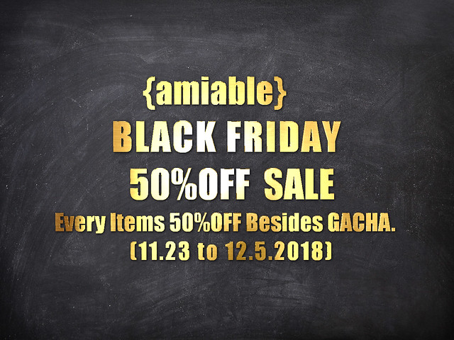 {amiable}BLACK FRIDAYSALE2018@the main store.