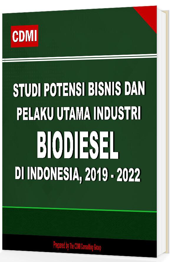 Studi Biodiesel Di Indonesia 2019 – 2022