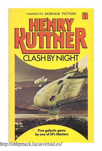#kuttner, Henry - Clash By Night Short Stories