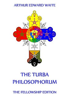 The Turba Philosophorum - Arthur Edward Waite