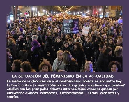 """""""La situación del Feminismo en la actualidad"""""""