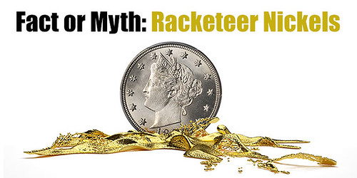 Fact or Myth Racketeer Nickels banner