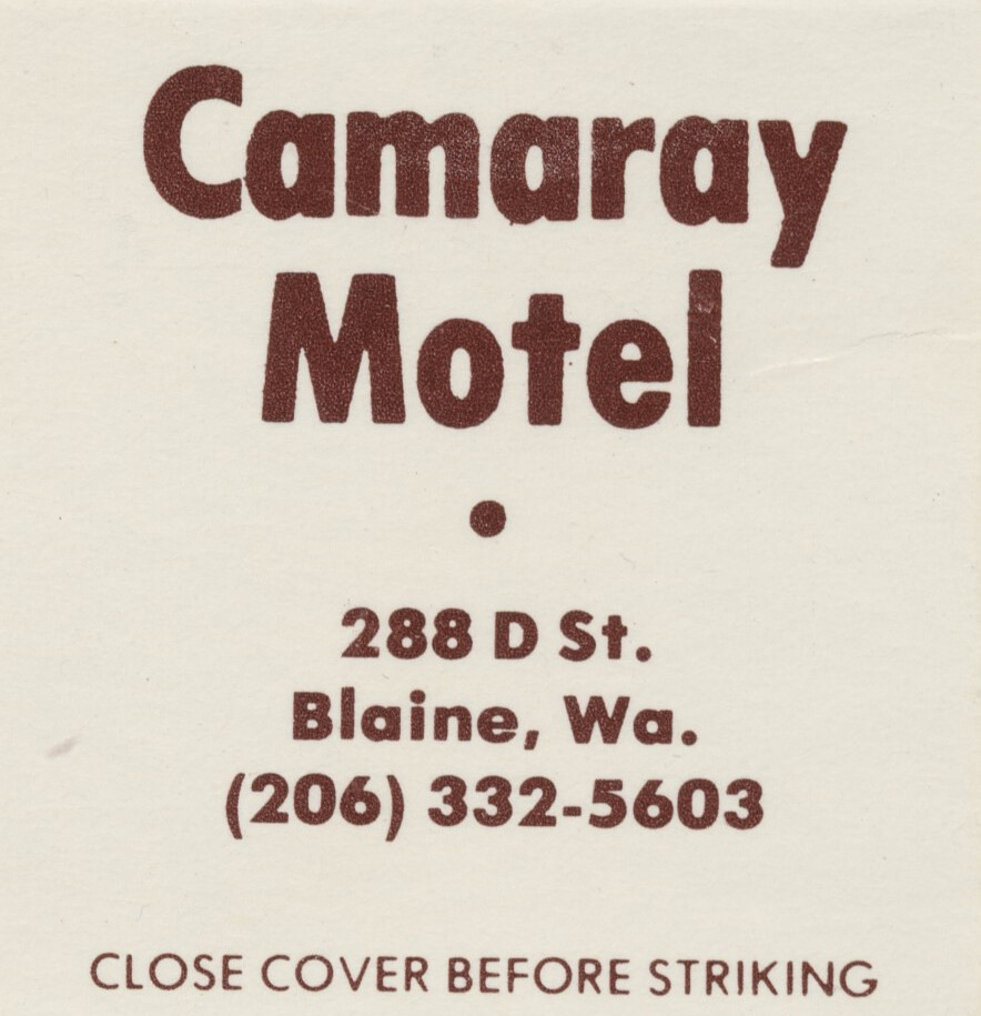 Camaray Motel - Blaine, Washington