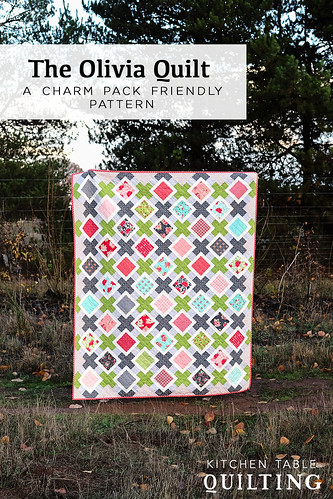 The Olivia Quilt - Kitchen Table Quilting