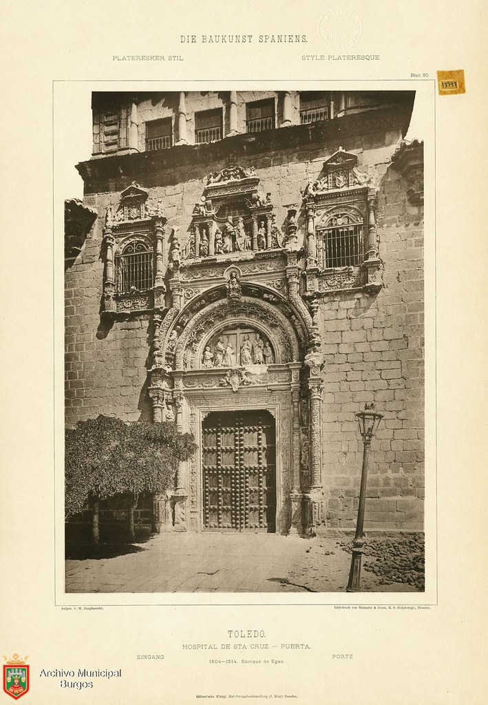 "Hospital de Santa Cruz hacia 1887. De la obra ""Die Baukunst Spaniens in ihren hervorragendsten werken"", de Max Junghaendel. Archivo Municipal, Ayuntamiento de Burgos."