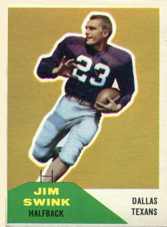 Jim Swink of the Dallas Texans on a Fleer football card issued in 1960.
