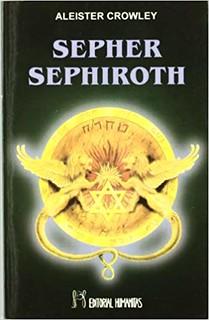 Sepher Sephiroth - Aleister Crowley