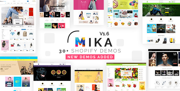 Mika v1.7 - Multipurpose Sectioned Shopify Theme