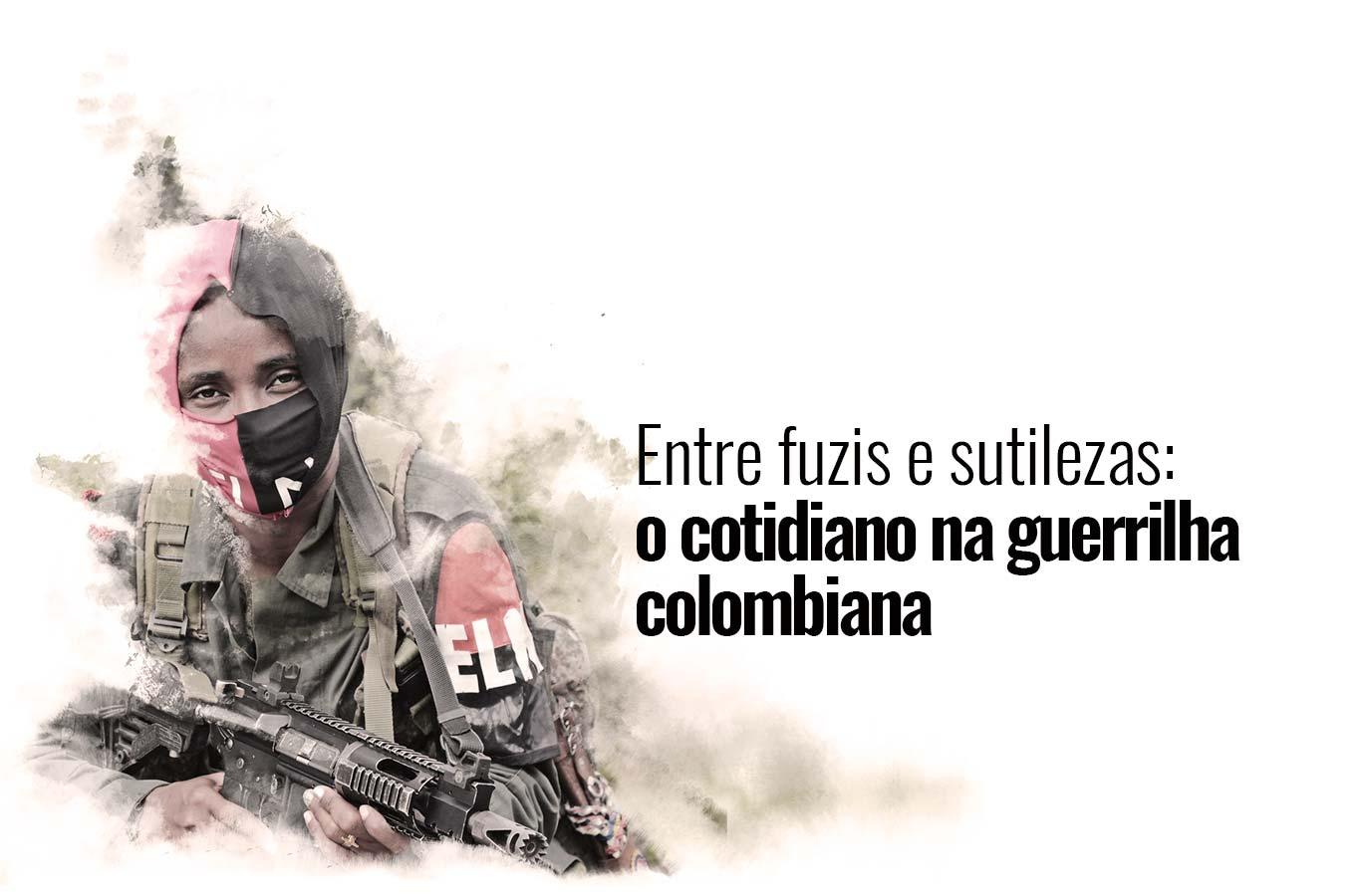 Confira a segunda crônica da guerrilha colombiana