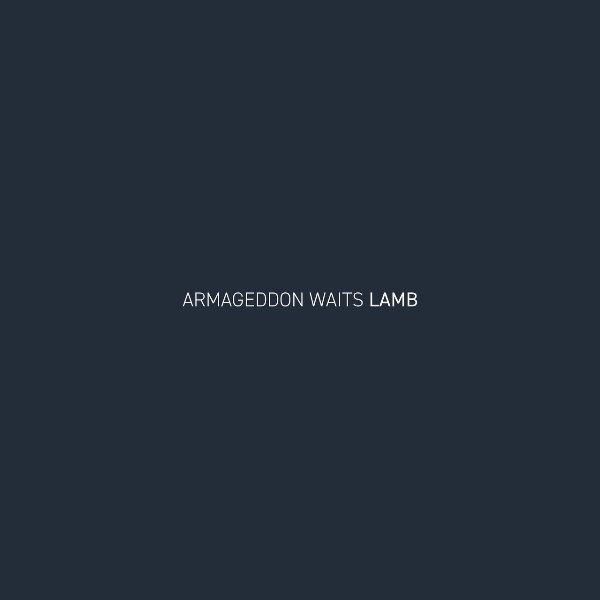 Lamb - Armageddon Waits