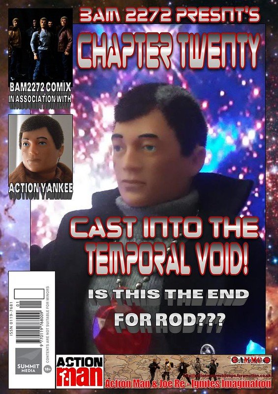 BAM2272 Presents - An Old Face Returns! Chapter Twenty - Cast Into The Temporal Void 46929307311_ec78bae30b_c