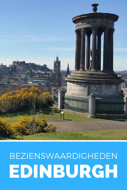 Bezienswaardigheden Edinburgh: 15x zien in Edinburgh | Mooistestedentrips.nl