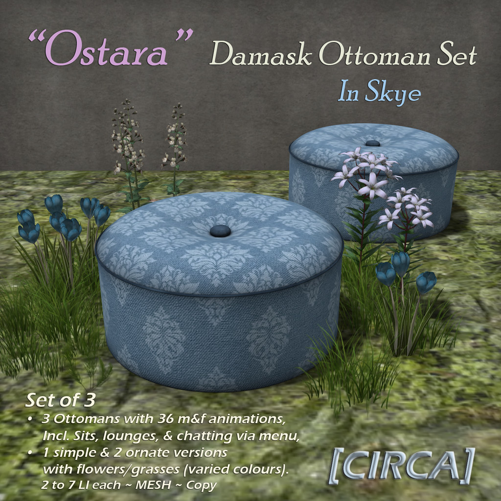 "@ Ostara's Alter Event | [CIRCA] – ""Ostara"" – Damask Ottoman Set – In Skye"