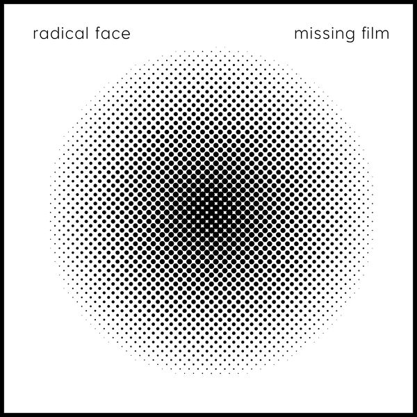 Radical Face - Missing Film