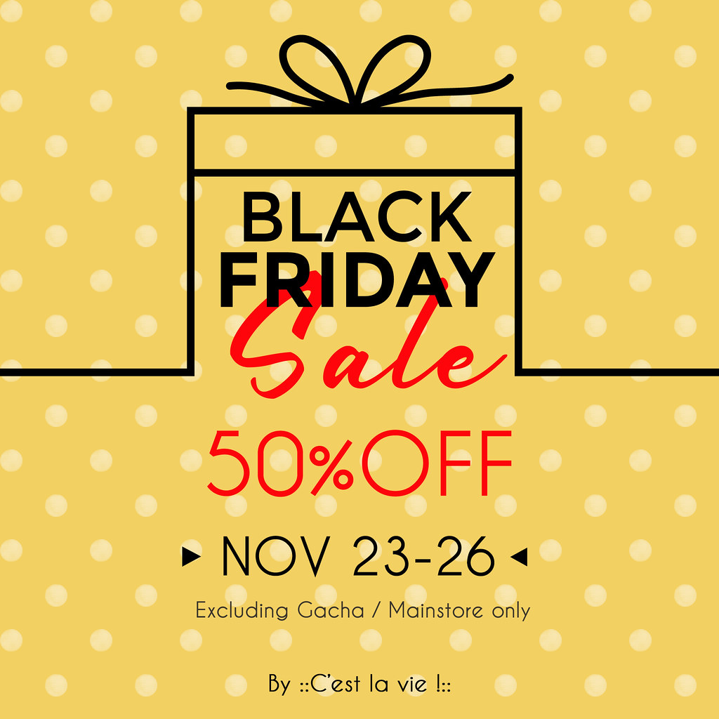 ::C'est la vie !:: BLACK FRIDAY SALE 50%OFF