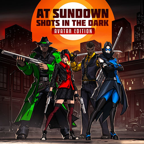 At Sundown: Shots in the Dark – Avatar Edition