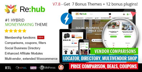 Rehub v7.8.2 – Price Comparison, Affiliate Marketing, Multi Vendor Store, Community Theme