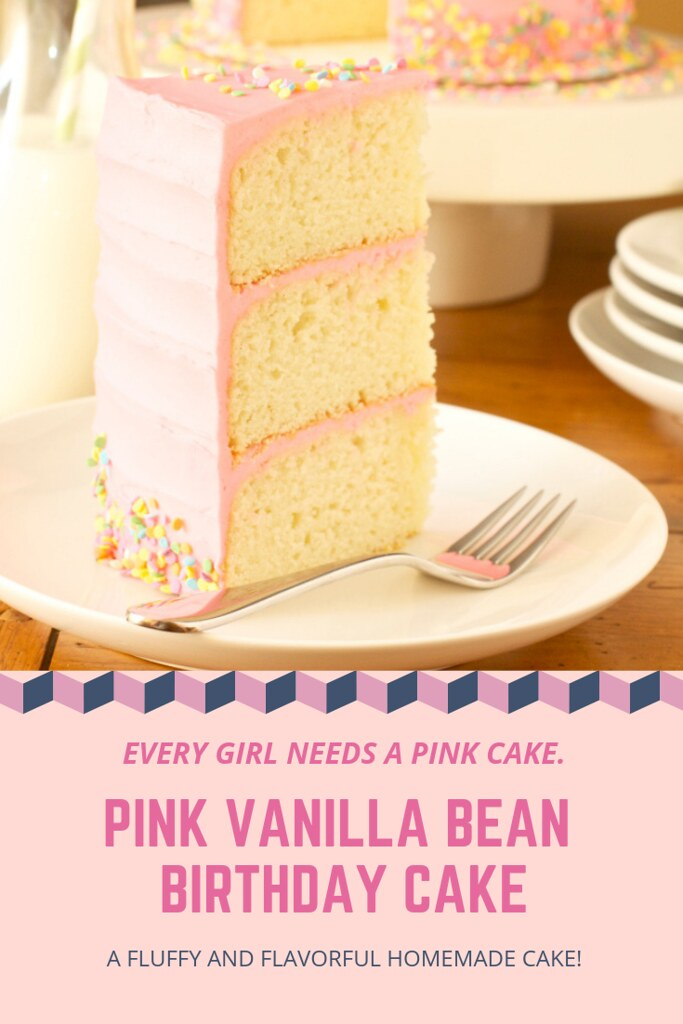 Pink Vanilla Bean Birthday Cake - Smells Like Home