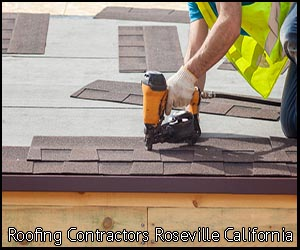 Roseville roofing contractors