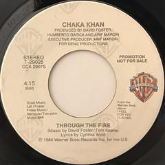 CHAKA KHAN:THROUGH THE FIRE(LABEL SIDE-B)